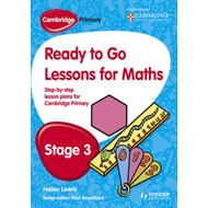 Cambridge Primary Ready to Go Lessons for Mathematics Stage 3 (BOK)