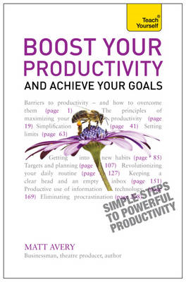 Boost Your Productivity and Achieve Your Goals: Teach Yourself (BOK)