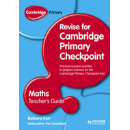 Cambridge Primary Revise for Primary Checkpoint Mathematics: Teacher's Guide (BOK)
