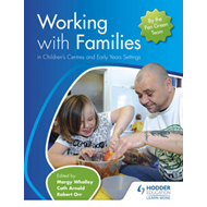 Working with Families in Children's Centres and Early Years (BOK)