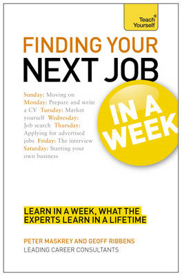 Finding Your Next Job in a Week: Teach Yourself (BOK)