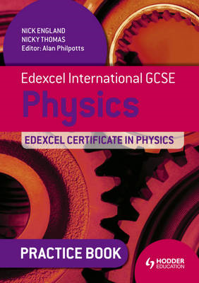 Edexcel International GCSE and Certificate Physics Practice (BOK)