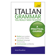 Italian Grammar You Really Need To Know (BOK)