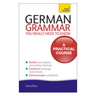 Teach Yourself German Grammar You Really Need to Know (BOK)