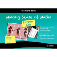 Making Sense of Maths: Picturing Data - Teacher Book: Collecting, Representing, Analysing and Interp (BOK)