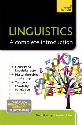 Linguistics: A Complete Introduction: Teach Yourself (BOK)