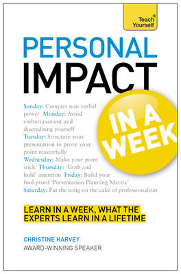 Personal Impact at Work in a Week: Teach Yourself (BOK)