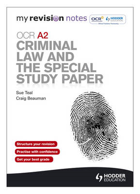 My Revision Notes: OCR A2 Criminal Law and the Special Study (BOK)
