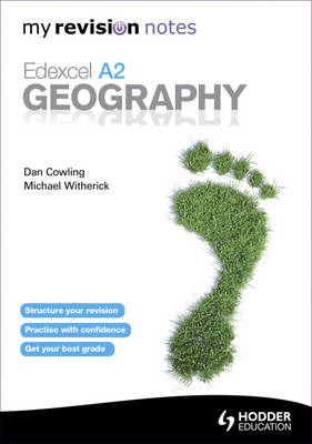 My Revision Notes: Edexcel A2 Geography (BOK)