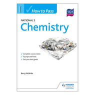How to Pass National 5 Chemistry (BOK)