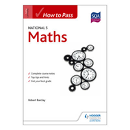 How to Pass National 5 Maths (BOK)