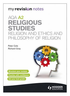 My Revision Notes: AQA A2 Religious Studies: Religion and Et (BOK)