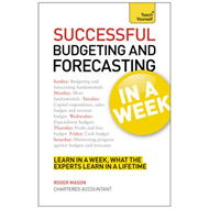 Successful Budgeting and Forecasting in a Week: Teach Yourse (BOK)