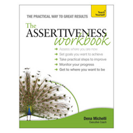 Teach Yourself Assertiveness: Workbook (BOK)