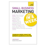 Small Business Marketing in a Week (BOK)