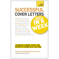 Teach Yourself Successful Cover Letters in a Week (BOK)