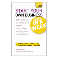 Start Your Own Business in a Week: Teach Yourself (BOK)