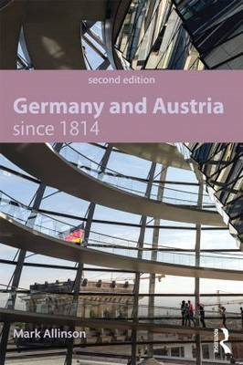 Germany and Austria Since 1814 (BOK)
