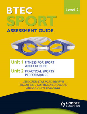 BTEC First Sport Level 2 Assessment Guide: Unit 1 Fitness fo (BOK)