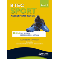 BTEC First Sport Level 2 Assessment Guide: Unit 4 the Sports (BOK)