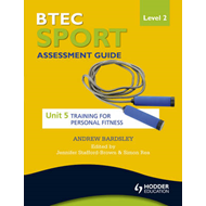 BTEC First Sport Level 2 Assessment Guide: Unit 5 Training f (BOK)