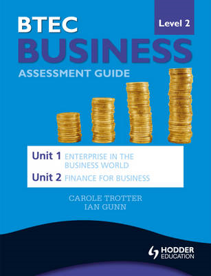 BTEC First Business Level 2 Assessment Guide: Unit 1 Enterpr (BOK)