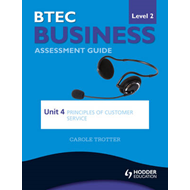 BTEC First Business Level 2 Assessment Guide: Unit 4 Princip (BOK)