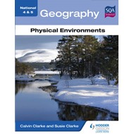 National 4 & 5 Geography: Physical Environments (BOK)