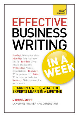 Effective Business Writing in a Week: Teach Yourself (BOK)