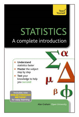 Statistics - A Complete Introduction: Teach Yourself (BOK)