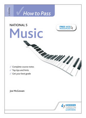 How to Pass National 5 Music (BOK)
