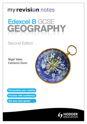 My Revision Notes: Edexcel B GCSE Geography Second Edition (BOK)