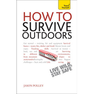 How to Survive Outdoors: Teach Yourself (BOK)