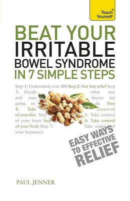 Beat Your Irritable Bowel Syndrome in 7 Simple Steps: Teach (BOK)