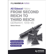 Edexcel AS History: from Second Reich to Third Reich (BOK)
