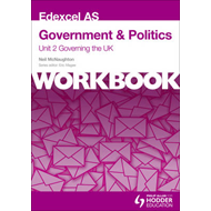Edexcel AS Government & Politics Unit 2 Workbook: Governing (BOK)