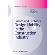 Cornes and Lupton's Design Liability in the Construction Industry (BOK)