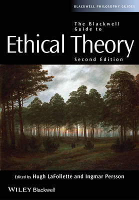 The Blackwell Guide to Ethical Theory (BOK)