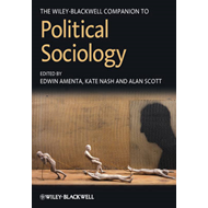 The Wiley-Blackwell Companion to Political Sociology (BOK)