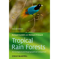 Tropical Rain Forests: An Ecological and Biogeographical Comparison (BOK)