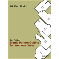 Metric Pattern Cutting for Women's Wear 6E (BOK)