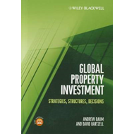 Global Property Investment: Strategies, Structures, Decisions (BOK)