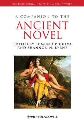 Companion to the Ancient Novel (BOK)