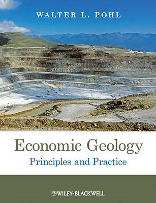 Economic Geology - Principles and Practice (BOK)