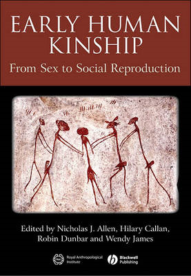 Early Human Kinship: From Sex to Social Reproduction (BOK)
