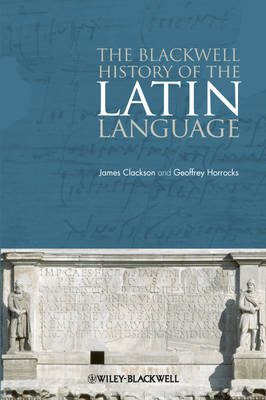 Blackwell History of the Latin Language (BOK)