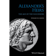 Alexander's Heirs: The Age of the Successors (BOK)