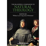 Blackwell Companion to Natural Theology (BOK)