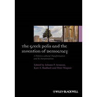Greek Polis and the Invention of Democracy (BOK)