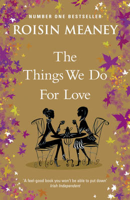 The Things We Do For Love (BOK)